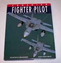 Canadian Fighter Pilot: a Legacy of Courage and Dedication