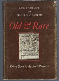 image of Old & Rare: Thirty Years in the Book Business