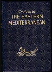 image of The Eastern Mediterranean. A cruise guide to ports of call and shore excursions.  Hachette World Guides under the direction of Francis Ambriere. WITH Israel Port of Call and Shore Excursions Supplement.