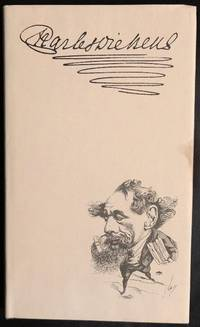 A CATALOGUE Of The VANDERPOEL DICKENS COLLECTION at the University of Texas
