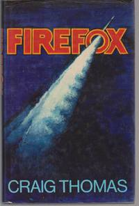 Firefox by THOMAS Craig - First Edition - 1977 - from Fortuna Books and Biblio.com
