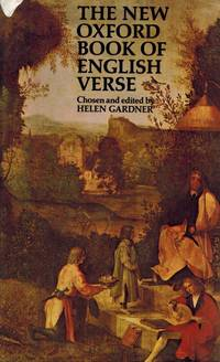 The New Oxford Book of English Verse - 1250-1950. by  Helen Gardner  - Hardcover  - 1983  - from Inanna Rare Books Ltd. (SKU: 75143AB)