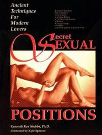 image of Secret Sexual Positions : Ancient Techniques for Modern Lovers