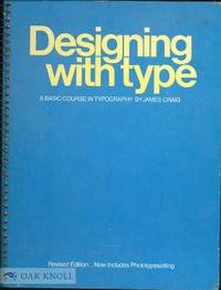 DESIGNING WITH TYPE, A BASIC COURSE IN TYPOGRAPHY