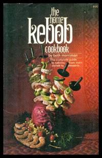 image of THE HOME KEBOB COOKBOOK