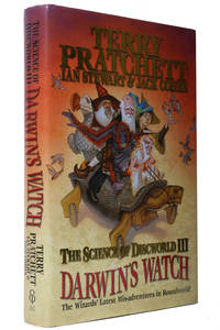The Science of Discworld III - Darwin's Watch by  Ian Stewart and Jack Cohen Terry Pratchett - 1st Edition - 2005 - from Hyraxia (SKU: 4454)