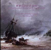 H.B. Carter and Sons: Victorian Watercolour Drawing and the Art of Illustration