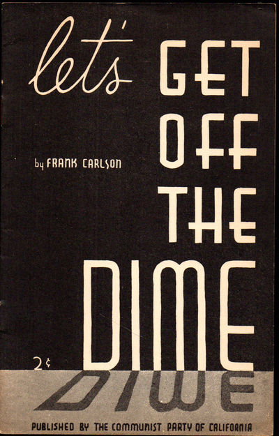 SF: Communist Party of California, ND. Paperback. Very good. 23pp pamphlet. Wraps tanned, else a ver...