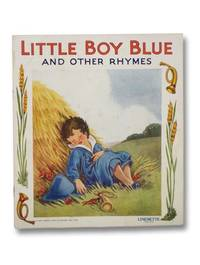 Little Boy Blue and Other Rhymes (Linenette Series, No. 472)