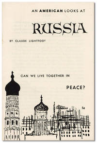 An American Looks at Russia: Can We Live in Peace? [cover title]