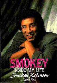 Smokey: Inside My Life by Smokey  Robinson - First Edition - 1989 - from Ayerego Books (IOBA) and Biblio.com