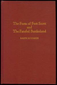 The Forts of Fort Scott and the Fateful Borderland