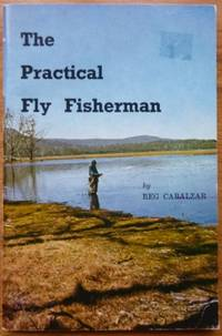 The Practical Fly Fisherman.