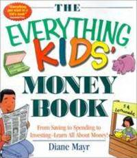 The Everthing Kids Money Book