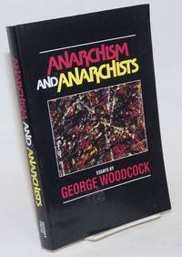 Anarchism and Anarchists