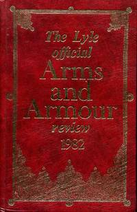 The Lyle Official Arms and Armour Review : 1982