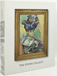 [MATISSE] [PICASSO] THE STEINS COLLECT. MATISSE, PICASSO, AND THE PARISIAN AVANT-GARDE