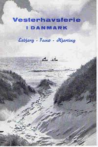 Vesterhavsferie I Danmark: Esbjerg, Fano, Hjerting