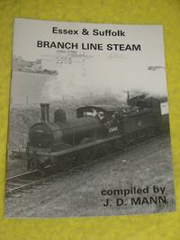 Essex & Suffolk, Branch Line Steam
