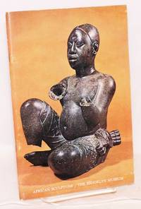 31 masterpieces of African sculpture; [African sculpture; the Brooklyn Museum - cover title]