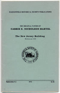 image of The Original Papers of Carrie E. Nicholson Hartel: The New Jersey Building. Written in 1949