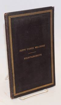 The joy bringer; fifty three melodies of the one-in-twain.  February-March, MDCCCLXXXVI.  A birth day gift from Fountaingrove