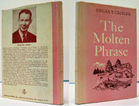 THE MOLTEN PHRASE, A COLLECTION OF VERSE AND ESSAYS (INSCRIBED COPY)