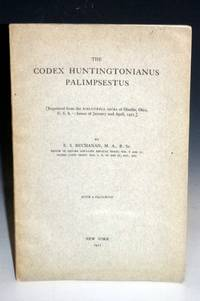 The Codex Huntingtonianus Palimpsestus: With a Facsimle