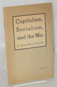 Capitalism, socialism, and the war