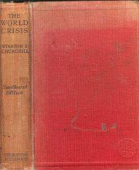 THE WORLD CRISIS.Privately Printed for the Royal Military College Sandhurst