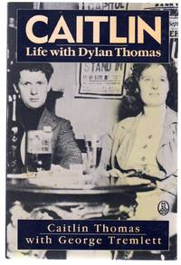 Caitlin : Life with Dylan Thomas