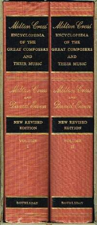 Milton Cross' Encyclopedia of the Great Composers and Their Music (Two  Volumes, Complete, in Slipcase)