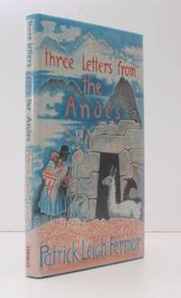 image of Three Letters from the Andes. [Drawings by John Craxton]. NEAR FINE COPY IN UNCLIPPED DUSTWRAPPER