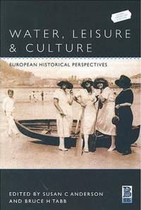image of Water, Leisure and Culture: European Historical Perspectives