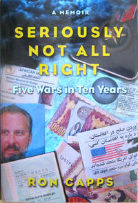 Seriously Not All Right:Five Wars in Ten Years