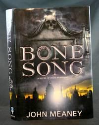 Bone Song: A Novel of Dark Suspense