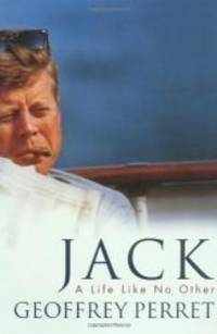 image of Jack: A Life Like No Other