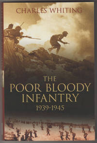 THE POOR BLOODY INFANTRY 1939-1945
