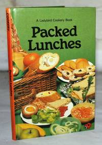 Packed Lunches (A Ladybird Cookery Book - Series 824)