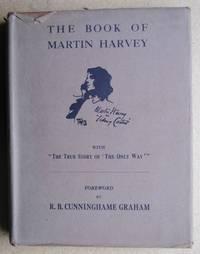 The Book Of Martin Harvey.