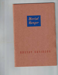Mortal Hunger by  Gustav Davidson - Paperback - First Edition - 1943 - from Dale Steffey Books (SKU: 006064)