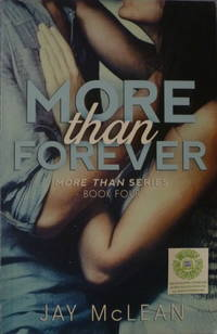 More Than Forever by  Jay McLean - Paperback - 2014 - from Charity Bookstall (SKU: 003354)