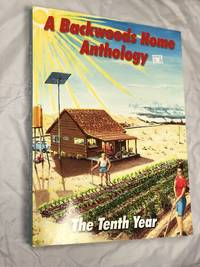 A Backwoods Home Anthology: The Tenth Year