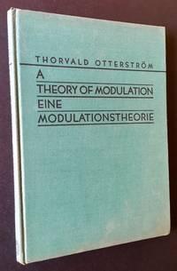 A Theory of Modulation/Eine Modulationstheorie