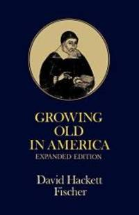 image of Growing Old in America: The Bland-Lee Lectures Delivered at Clark University