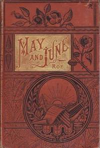 MAY AND JUNE, A ROMANCE OF THE REVOLUTION