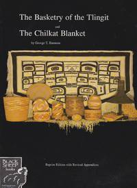 Basketry of the Tlingit and The Chilkat Blanket