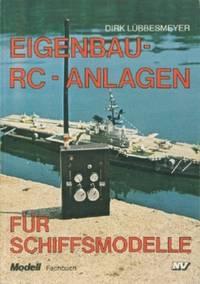 Eigenbau - RC - Anlagen Fur Schiffsmodelle
