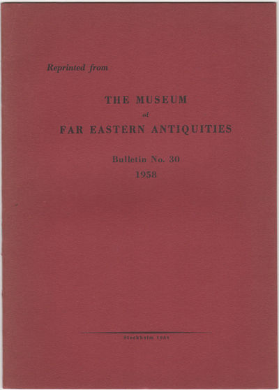 Stockholm: , 1958. Offprint. Paper wrappers. A near fine copy.. pp., plates . Illus. with 8 b/w plat...