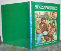 THE CHRISTMAS STORIES OF GEORGE MACDONALD. by  George.: MACDONALD - First Edition - from Roger Middleton (SKU: 34076)